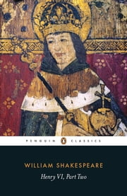 Henry VI Part Two ebook by William Shakespeare,Michael Taylor
