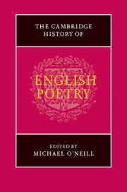 The Cambridge History of English Poetry ebook by Michael O'Neill