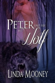 Peter and His Wolf ebook by Linda Mooney