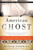 American Ghost ebook by Hannah Nordhaus