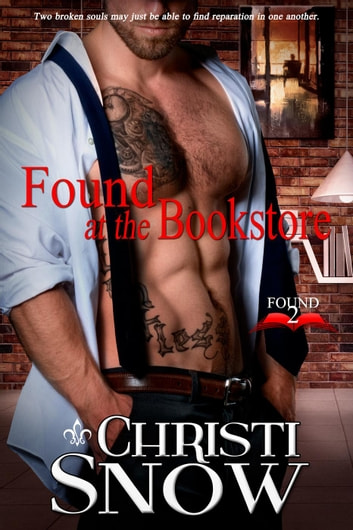 Found at the Bookstore - Found, #2 ebook by Christi Snow