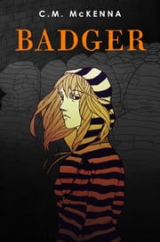 Badger ebook by C. M. McKenna