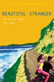 The A-List #9: Beautiful Stranger - An A-List novel ebook by Zoey Dean