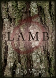 Lamb ebook by Indigo Moore