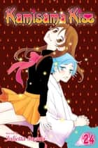 Kamisama Kiss, Vol. 24 ebook by Julietta Suzuki