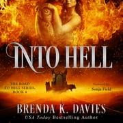 Into Hell audiobook by Brenda K. Davies