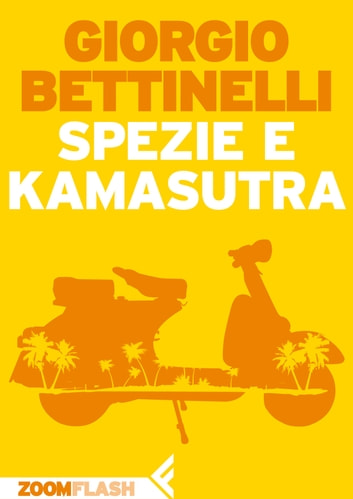 Spezie e kamasutra ebook by Giorgio Bettinelli