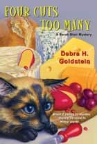 Four Cuts Too Many ebook by Debra H. Goldstein
