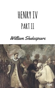 Henry IV, Part 2 ebook by William Shakespeare