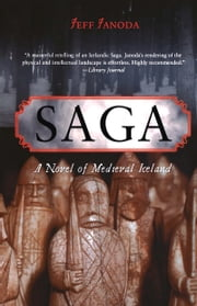 Saga - A Novel of Medieval Iceland ebook by Jeff Janoda