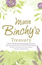 Maeve Binchy's Treasury ebook by Maeve Binchy