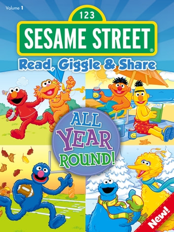 Read, Giggle & Share: All Year Round! ebook by Sesame Workshop