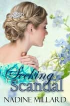 Seeking Scandal ebooks by Nadine Millard