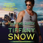 Playing Dirty audiobook by Tiffany Snow