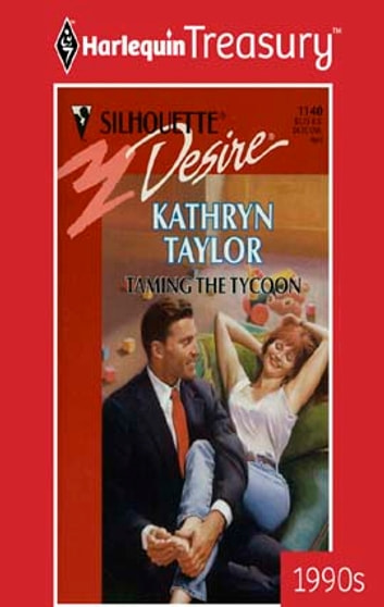 Taming The Tycoon ebook by Kathryn Taylor