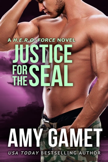 Justice for the SEAL ebook by Amy Gamet