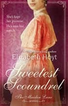 Sweetest Scoundrel ebook by