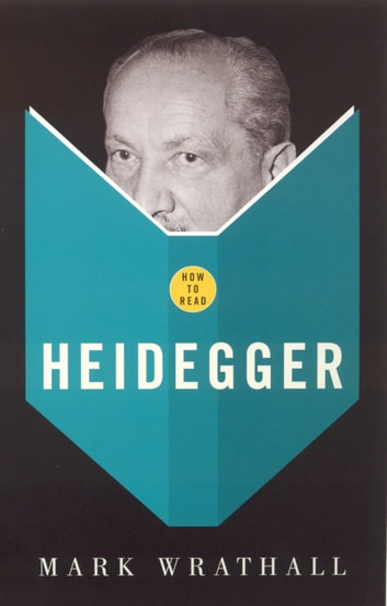 How To Read Heidegger ebook by Mark Wrathall