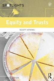 Equity and Trusts ebook by Scott Atkins