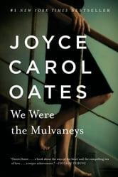 We Were the Mulvaneys ebook by Joyce Carol Oates