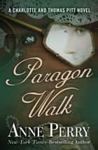 Paragon Walk ebook by Anne Perry