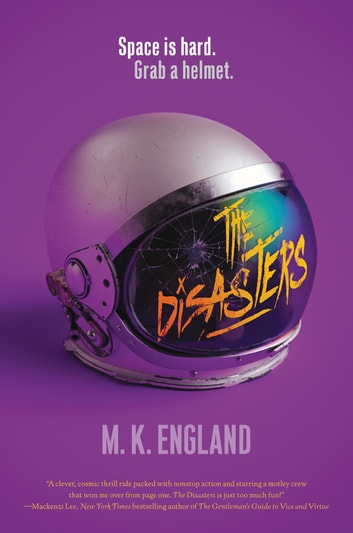 The Disasters ebook by M. K. England