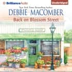 Back on Blossom Street audiobook by Debbie Macomber