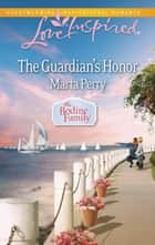 The Guardian's Honor ebook by Marta Perry