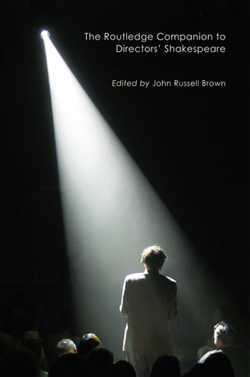 The Routledge Companion to Directors' Shakespeare ebook by