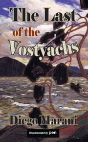 The Last of the Vostyachs ebook by Diego Marani,Judith Landry