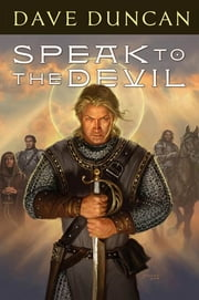 Speak to the Devil ebook by Dave Duncan