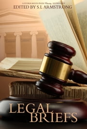 Legal Briefs ebook by S.L. Armstrong