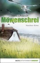 Möwenschrei ebook by Nina Ohlandt