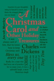 A Christmas Carol - And Other Holiday Treasures ebook by Charles Dickens