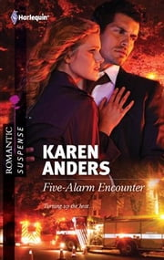Five-Alarm Encounter ebook by Karen Anders