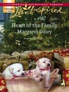 Heart of the Family ebook by Margaret Daley