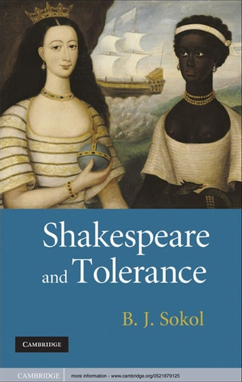 Shakespeare and Tolerance ebook by B. J. Sokol