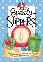 Speedy Suppers ebook by Gooseberry Patch
