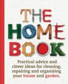 The Home Book eBook by Murdoch Books