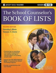 The School Counselor's Book of Lists ebook by Dorothy J. Blum Ed.D.,Tamara E.  Davis Ed.D.