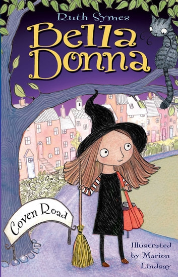Bella Donna: Coven Road eBook by Ruth Symes