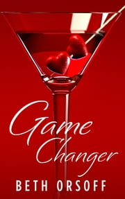 Game Changer ebook by Beth Orsoff