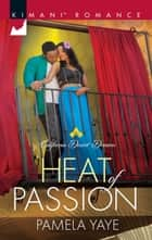 Heat Of Passion ebook by Pamela Yaye