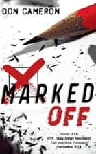 Marked Off ebook by Don Cameron