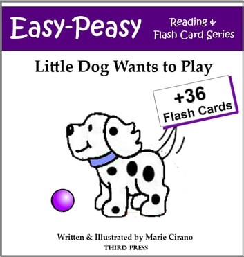 Little Dog Wants to Play - A Sight Word Book for Kids ebook by Marie Cirano