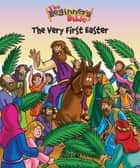 The Beginner's Bible The Very First Easter eBook by Various Authors