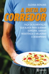 A dieta do corredor ebook by Suzana Bonumá