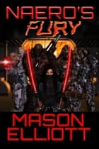 Naero's Fury ebook door Mason Elliott