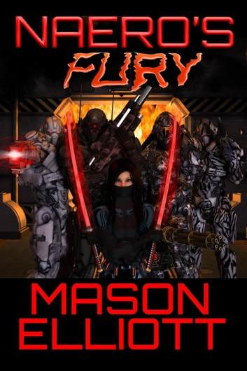 Naero's Fury ebook by Mason Elliott