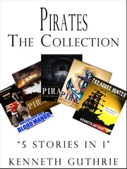 Pirates: The Collection ebook by Kenneth Guthrie